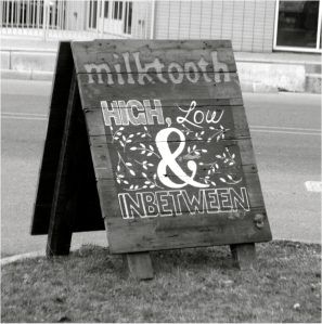 Milktooth Wooden Sign